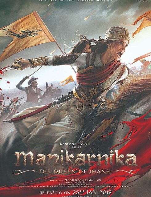 """مشاهدة فيلم الأكشن """"Manikarnika: The Queen of Jhansi"""" (مترجم أون لاين HD مـــع التحميل المباشر)"""