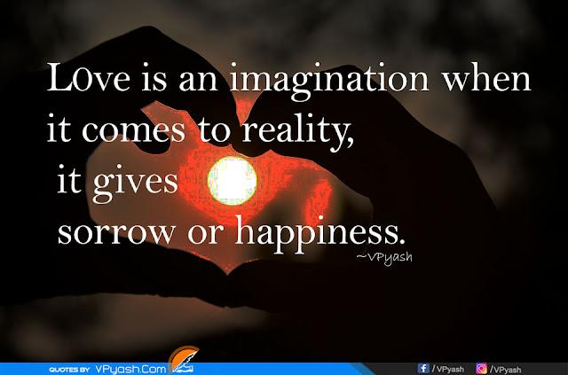 Love - Sorrow or Happiness