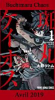 http://blog.mangaconseil.com/2019/01/a-paraitre-buchimaru-chaos-en-avril-2019.html