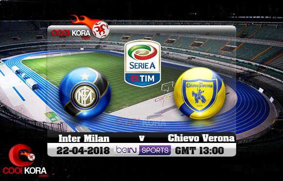 مشاهدة مباراة كييفو فيرونا وإنتر ميلان اليوم 22-4-2018 في الدوري الإيطالي