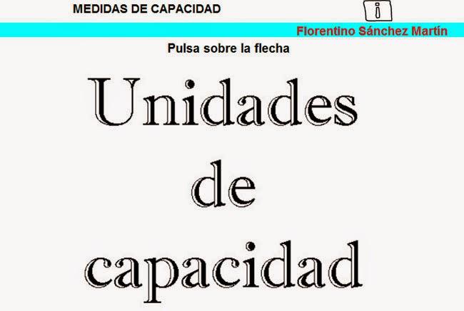 http://cplosangeles.juntaextremadura.net/web/edilim/tercer_ciclo/matematicas5/capacidad_5/capacidad_5.html