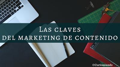 Las 7 claves del marketing de contenido