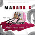 AUDIO | Madada 6 - BAKARI | Mp3 DOWNLOAD