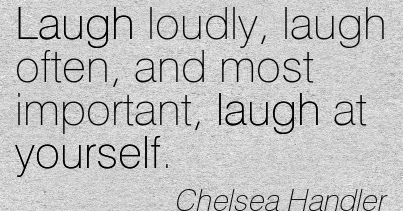 All About Living With Life 20 Laugh Quotes For You To Laugh About