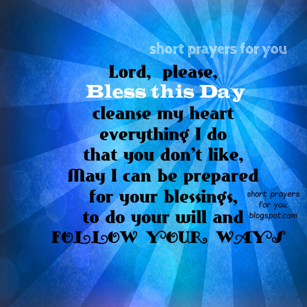 Morning Prayer.  Lord, I pray that you bless this day. free christian prayers quotes, free images by Mery bracho. for my facebook, pin, instagram. Good morning