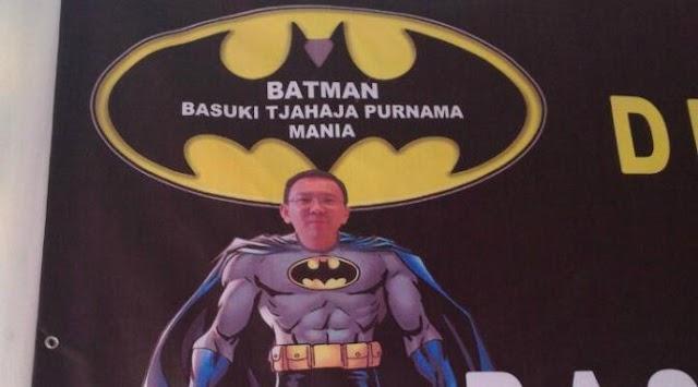 Batman: Independen atau Partai, yang Penting Ahok Gubernur Lagi