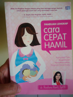 Cepat Hamil dengan Buku Cara Cepat Hamil Dr. Rosdiana Ramli Spog