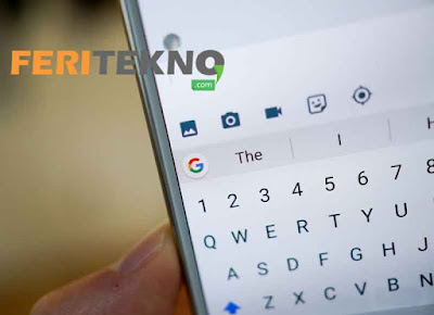 Keyboard merupakan salah satu tugas yang sangat penting pada tablet android atau smartpho Nih 3 Cara Mengatasi Keyboard HP Android yang Sering Hilang atau Error