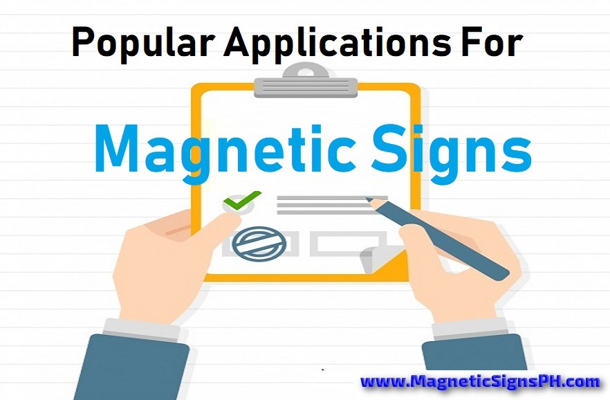 Popular Applications For Magnetic Signs in the Philippines