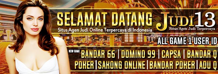 Agen Judi13 Situs Capsa Susun Online Terbaik dan Terpercaya