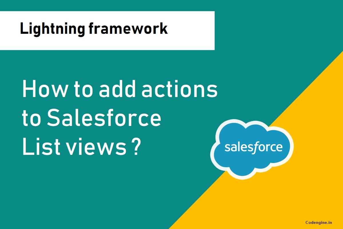 How to add actions to list views in salesforce lightning