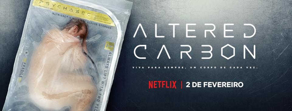 Altered Carbon | Uma série que promete para 2018