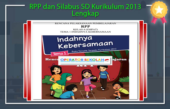 RPP dan Silabus SD Kurikulum 2013 Lengkap