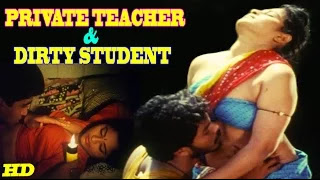 "Watch Hot Hindi Movie ""Private Teacher & Dirty Student"" Online"