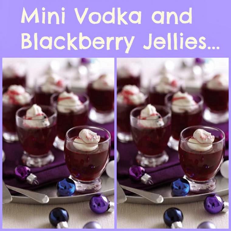 Mini Vodka and Blackberry Jellies: Weekend Fun.