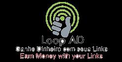 Loop AD - Ganhe dinheiro encurtando links
