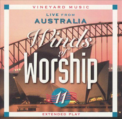 Vineyard Music-Winds Of Worship 11-Live From Australia-