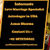 Intercaste love marriage specialist astrologer in UAE guru Aman Sharma call +91 9876706621