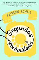 Portada del libro Segundas oportunidades de Rainbow Rowell