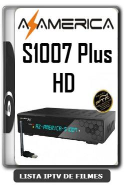 Azamerica S1007 Plus HD Nova Atualização Melhorias na Estabilidade do Sistema V1.09.21156 - 11-01-2020
