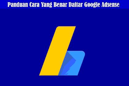 Cara Daftar Google Adsense Sampai Diterima Full Approved