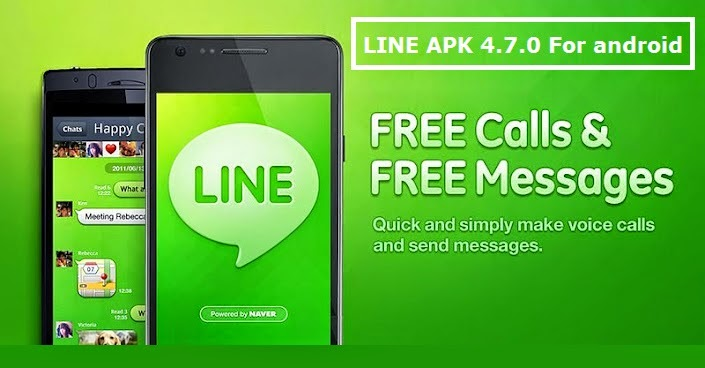 LINE v4.7.0 Apk Full For Android Free Download
