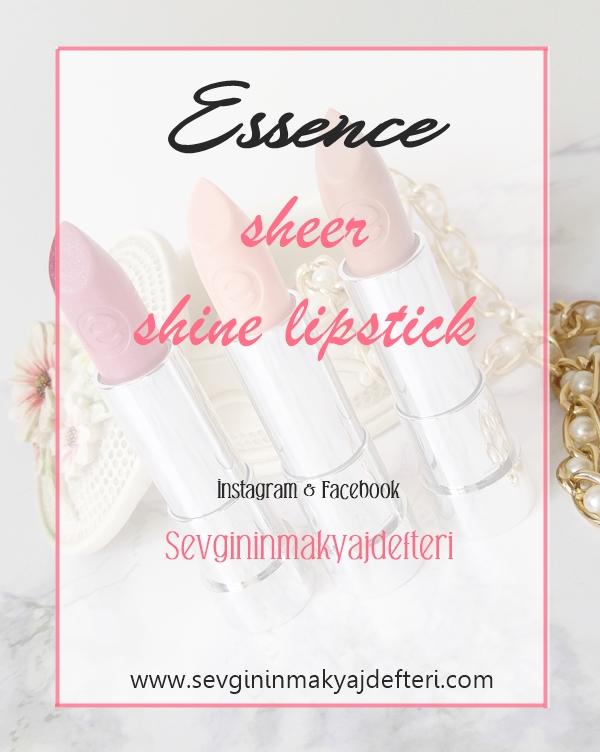 Essence-Sheer-Shine-Lipstick-www.sevgininmakyajdefteri.com.jpg