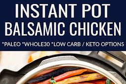 INSTANT POT BALSAMIC CHICKEN – PALEO, WHOLE30 + KETO / LOW CARB OPTIONS