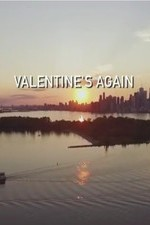 Valentine's Again - Watch Valentines Again Online Free 2017 Putlocker