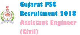 Gujarat PSC Recruitment 2018: Assistant Engineer(Civil)