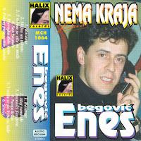 Enes Begovic - Diskografija  Enes%2BBegovic%2B2000%2B-%2BNema%2BKraja