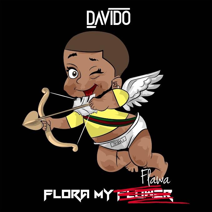 Davido -Flora My Flawa