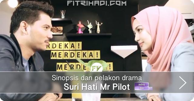 (Sinopsis, Pelakon) Drama Suri Hati Mr Pilot - Astro Ria