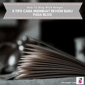 tips cara membuat review buku pada blog
