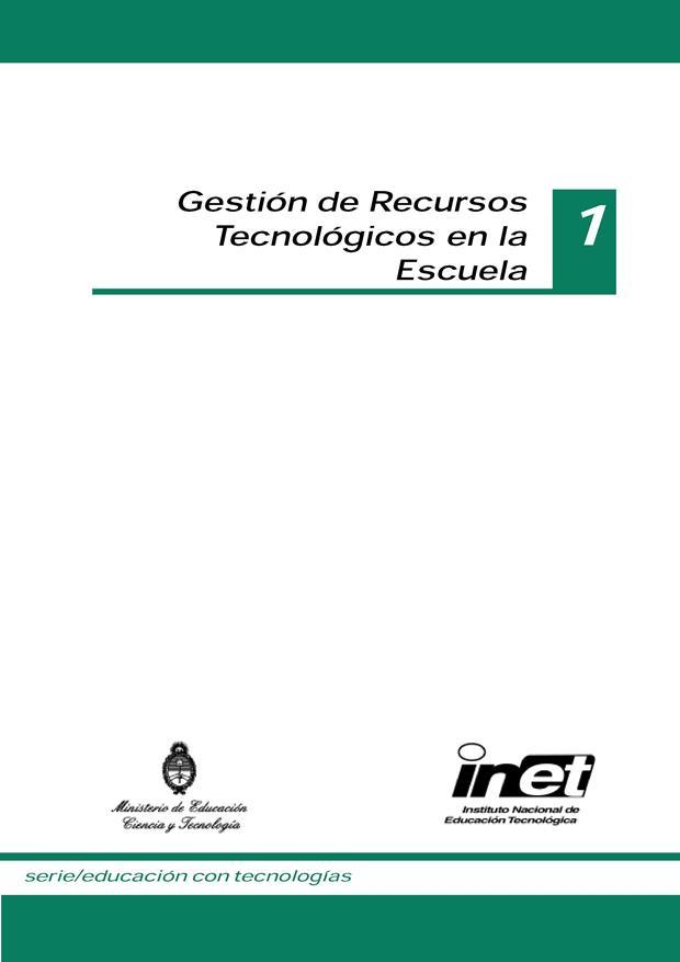 Gestión de recursos tecnológicos en la escuela