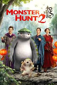 Monster Hunt 2 (2018) Movie (Dual Audio) (Hindi 2.0 – Chinese 2.0) 720p Eng Subs