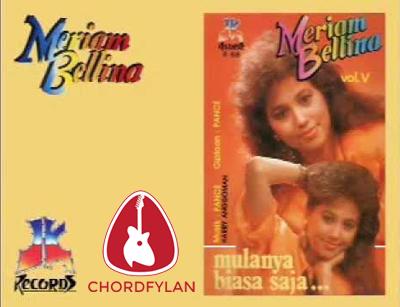 Lirik dan chord Mulanya Biasa Saja - Meriam Bellina