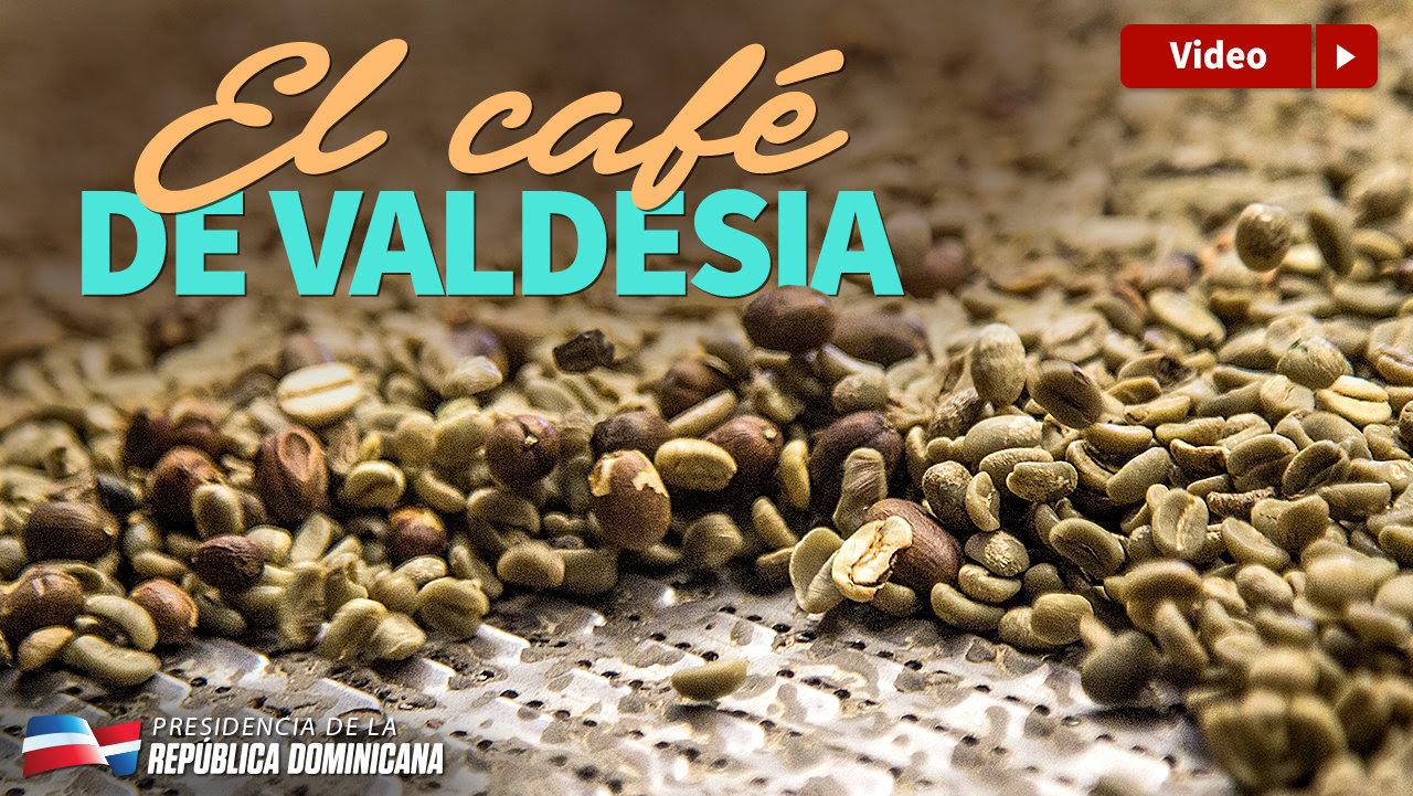 VIDEO: El Café de Valdesia