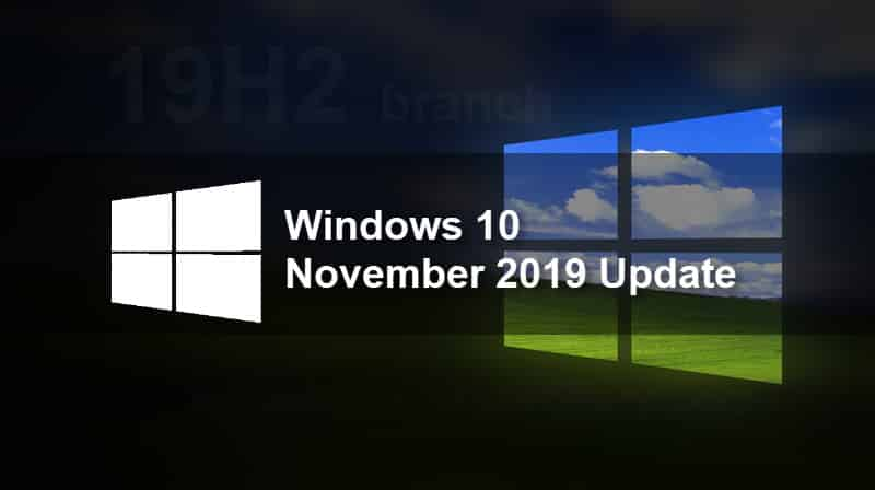 Windows 10 November 2019 Update (19H2, v1909) is ready for public release, says Microsoft