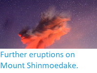 http://sciencythoughts.blogspot.com/2018/03/further-eruptions-on-mount-shinmoedake.html