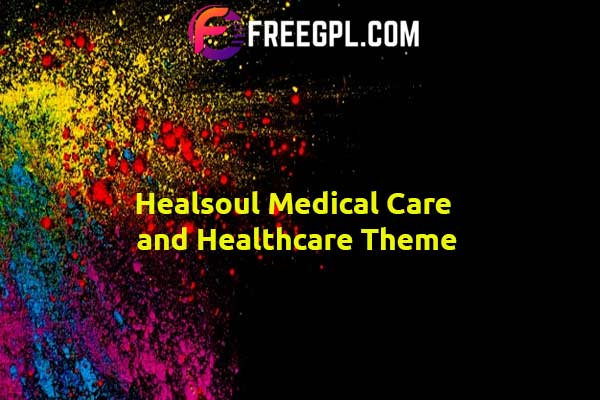 Healsoul - Medical Care, Home Healthcare Service WP Theme Nulled Download Free