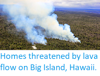 https://sciencythoughts.blogspot.com/2014/09/homes-threatened-by-lava-flow-on-big.html