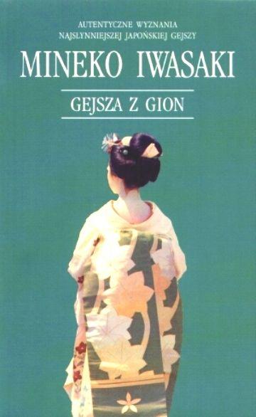 Znalezione obrazy dla zapytania Mineko Iwasaki Gejsza z Gion