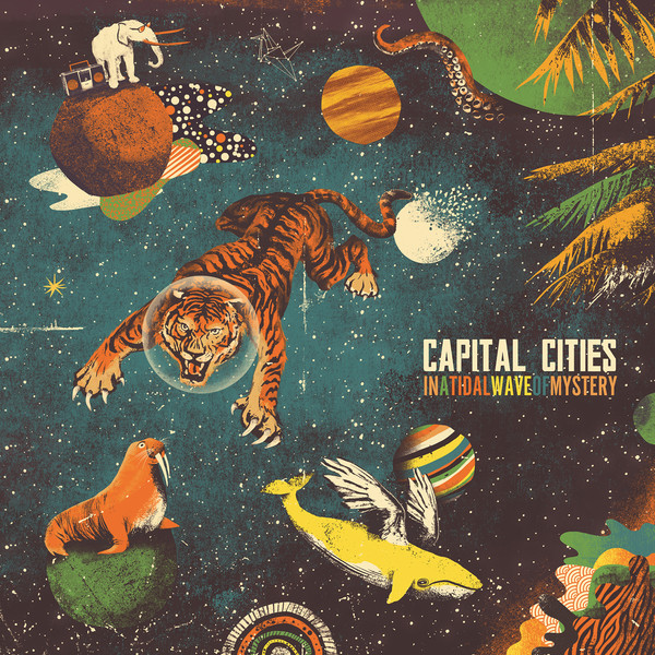 Capital Cities - In a Tidal Wave of Mystery (Deluxe Version) Cover