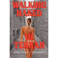 Walking Naked In Tehran