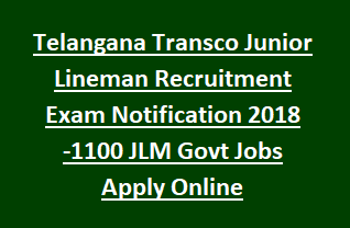 Telangana Transco Junior Lineman Recruitment Exam Notification 2018 -1100 JLM Govt Jobs Apply Online