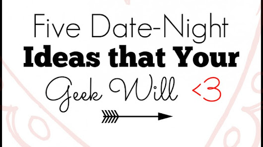 5 Date Night Destinations
