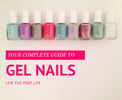 Your Complete Guide To Gel Nails | Live The Prep Life