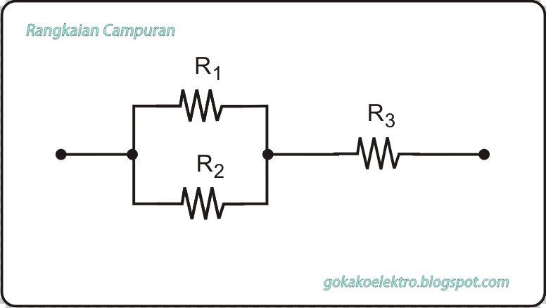 Gokako Elektro Rangkaian Seri Dan Paralel Resistor