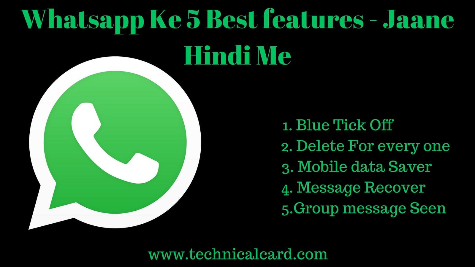 Whatsapp Ke 5 Best features, whatsapp new update features